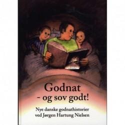 Godnat - og sov godt: nye danske godnathistorier