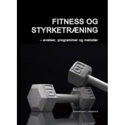 Fitness og styrketræning: øvelser, programmer og metoder