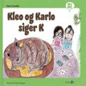 Kleo og Karlo siger K