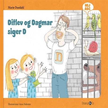 Ditlev og Dagmar siger D