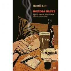 Bodega Blues: Noter og historier fra Vesterbros sidste brune værtshuse