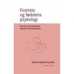 Fostrets og fødslens psykologi. Barndom og forældreskab begynder ved undfangelsen