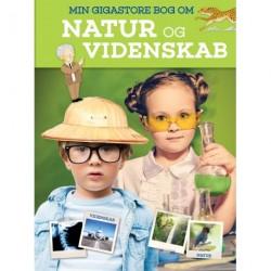 Min gigastore bog om natur og videnskab: Alt det du vil vide om naturen og videnskaben
