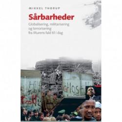 Sårbarheder: Globalisering, militarisering og terrorisering fra murens fald til i dag