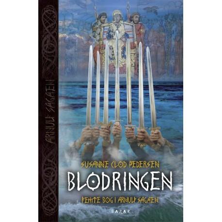Blodringen: Arnulf sagaen bind 5