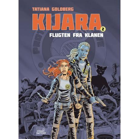 Kijara 2: Flugten fra Klanen