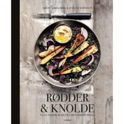 Rødder & knolde: Vegetarisk mad fra den sorte muld