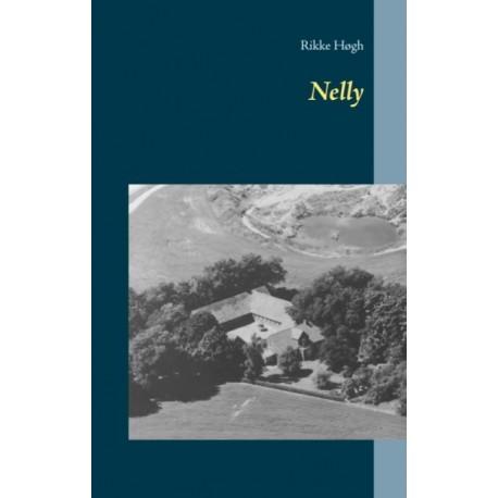 Nelly: Socialrealistisk slægtsroman