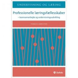 Professionelle læringsfællesskaber: teamsamarbejde og undervisningsudvikling
