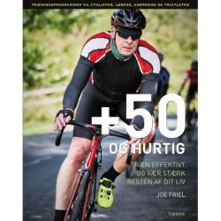 +50 og hurtig: træn effektivt og vær stærk resten af dit liv