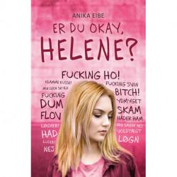 Er du okay, Helene?