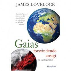 Gaias forsvindende ansigt: En sidste advarsel