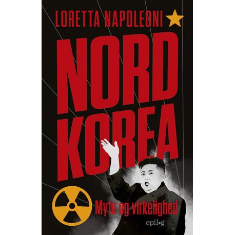 Nordkorea: Myte og virkelighed
