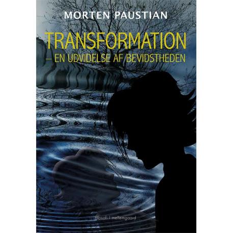 Transformation: En udvidelse af bevidstheden