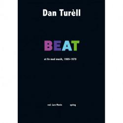 BEAT: et liv med musik, 1969-1979