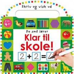 De små lærer - Skriv og visk ud - Klar til skole: papbog med ikke-permanent pen