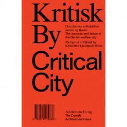 Kritisk By / Critical City