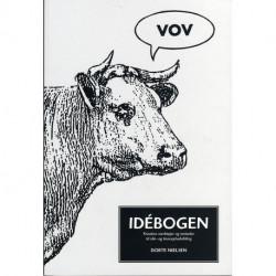 Idébogen: Kreative værktøjer og metoder til idé- og konceptudvikling