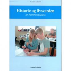 Historie og livsverden: En historiedidaktik