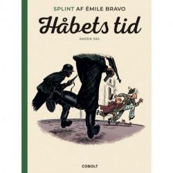 Splint af Émile Bravo: Håbets tid, anden del