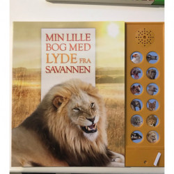Min lille bog med lyde fra savannen: Bog med dyrelyde