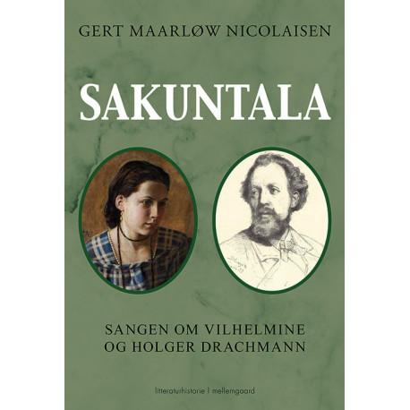 Sakuntala: Sangen om Vilhemine og Holger Drachmann