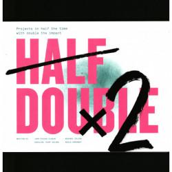 Half Double