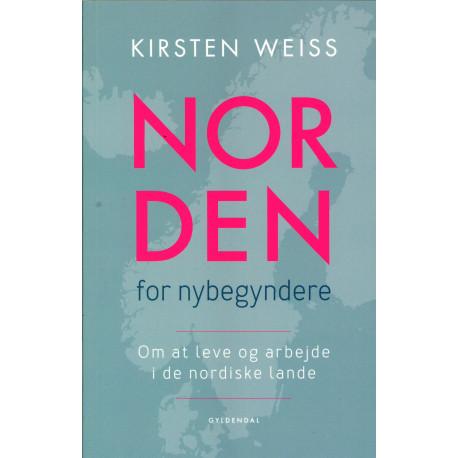 Norden for nybegyndere: Om at leve og arbejde i de nordiske lande