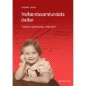 Velfærdssamfundets datter: Tradition og fornyelse 1949-2011