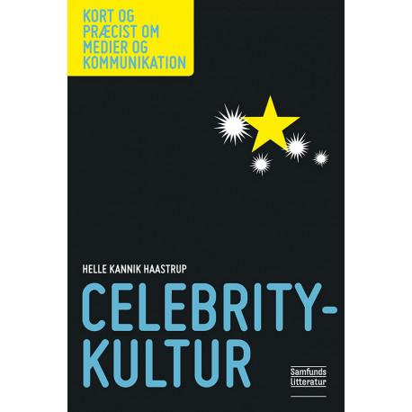 Celebritykultur: Del af serien Kort og præcist om medier og kommunikation