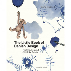 The Little Book of Danish Design: For Children and Childlike Adults