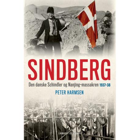 Sindberg: Den danske Schindler og Nanjing-massakren 1937-38