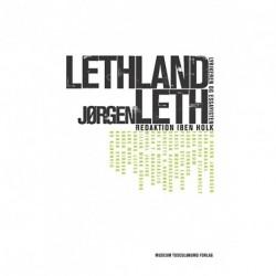 Lethland: Jørgen Leth. Lyrikeren og essayisten