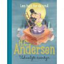 H.C. Andersen - Udvalgte eventyr: Læs højt for de små