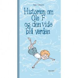 Historien om Ole F og den vide blå verden