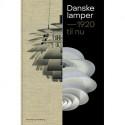 Danske lamper: 1920 til nu