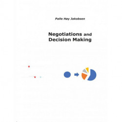 Negotiations and Decision Making