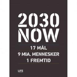 2030 NOW (DK): 17 MÅL - 9 MIA. MENNESKER - 1 FREMTID
