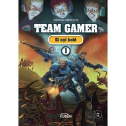 Et nyt hold: Team Gamer 1
