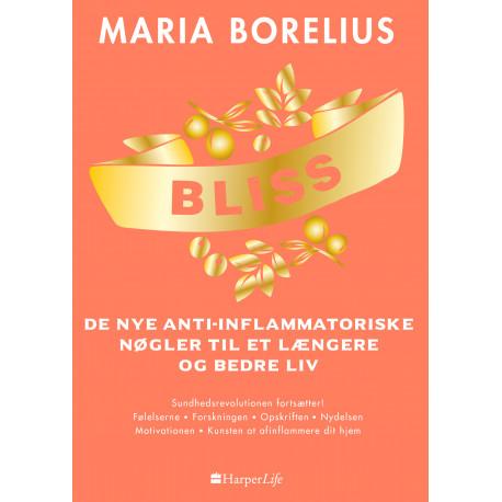 Bliss: De nye anti-inflammatoriske nøgler til et længere og bedre liv