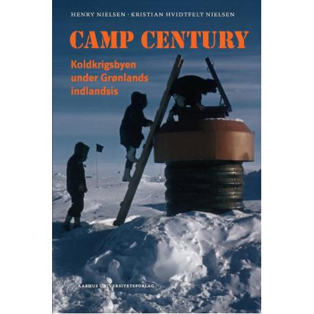 Camp Century: Koldkrigsbyen under Grønlands indlandsis