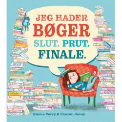 Jeg hader bøger Slut. Prut. Finale.