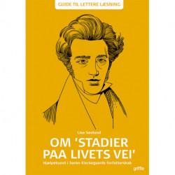 Om 'Stadier paa Livets Vei': Hjælpekunst i Søren Kierkegaards forfatterskab