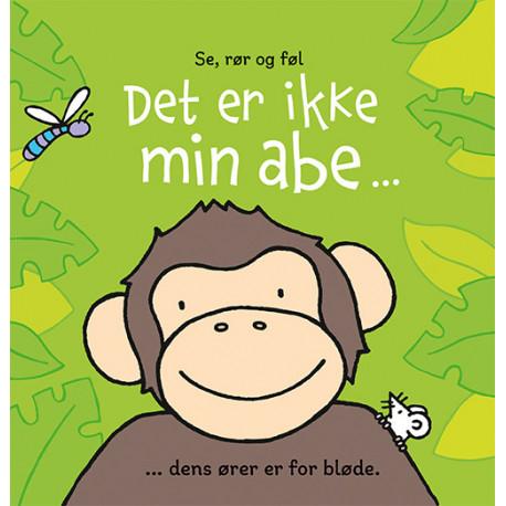 Det er ikke min abe ...: ... dens ører er for bløde.