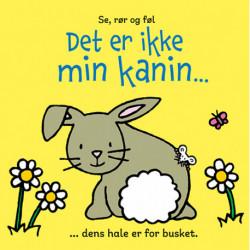 Det er ikke min kanin ...: ... dens hale er for busket