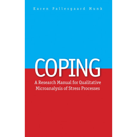 Coping: A Research Manual for Qualitative Microanalysis of Stress Processes
