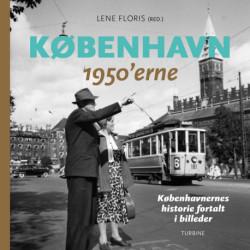 København – 1950'erne: Københavnernes historie fortalt i billeder