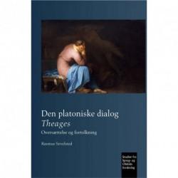 Den platoniske dialog Theages: Oversættelse og fortolkning