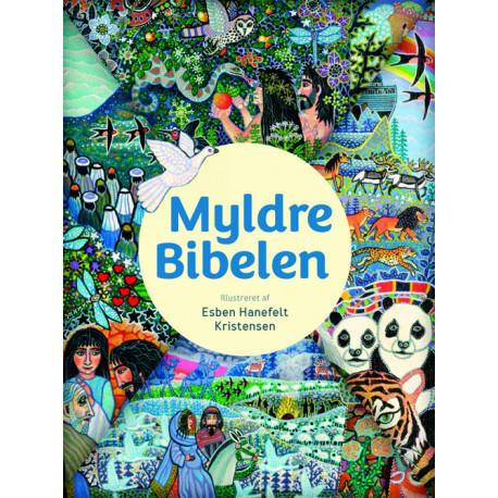 Myldrebibelen: illustreret af Esben Hanefelt Kristensen