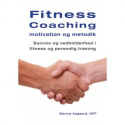 Fitness Coaching motivation og metodik: Succes og vedholdenhed i fitness og personlig træning